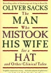 The Man Who Mistook His Wife for a Hat and Other Clinical Tales Book by Oliver Sacks