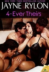 4-Ever Theirs (Four to Score, #1) Book by Jayne Rylon