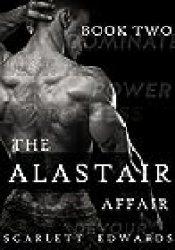 The Alastair Affair 2: Sylvain (The Alastair Affair, #2) Book by Scarlett Edwards