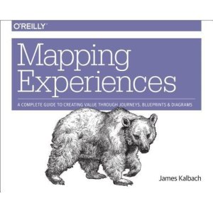 Mapping Experiences: A Complete Guide to Creating Value