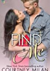 Find Me (Cyclone, #3) Book by Courtney Milan