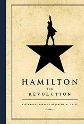 Hamilton: The Revolution Book