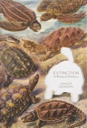 Extinction: A Radical History Book