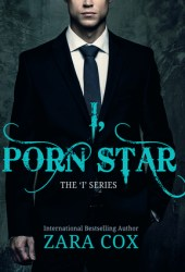 I, Porn Star (Dark Desires, #1) Book by Zara Cox