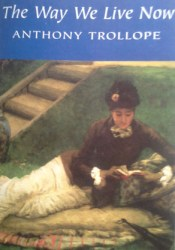 The Way We Live Now Book by Anthony Trollope