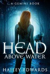 Head Above Water (Gemini, #2) Book
