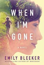 When I'm Gone Book