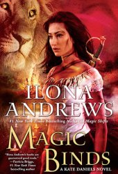 Magic Binds (Kate Daniels, #9) Book
