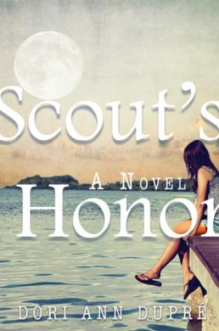 Scout's Honor PDF Book by Dori Ann Dupré PDF ePub