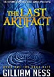 The Dark Rift: The Supernatural Grail Quest Zombie Apocalypse (The Last Artifact Trilogy Book 1) Book by Gilliam Ness
