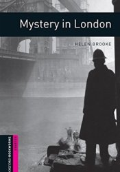 Mystery in London Starter Level Oxford Bookworms Library Book by Helen Brooke
