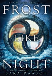 Frost Like Night (Snow Like Ashes, #3) Book by Sara Raasch