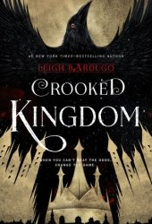 Crooked Kingdom (Six of Crows, #2) Book