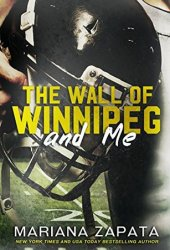 The Wall of Winnipeg and Me Book