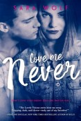 Love Me Never (Lovely Vicious #1)