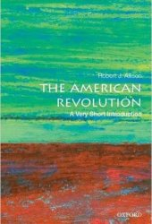 The American Revolution: A Very Short Introduction Book