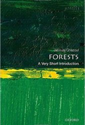 Forests: A Very Short Introduction Book