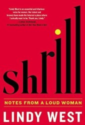 Shrill: Notes from a Loud Woman Book