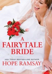 A Fairytale Bride Book by Hope Ramsay