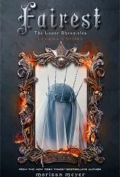 Fairest (The Lunar Chronicles, #3.5) Book