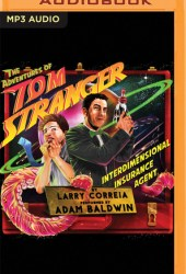 The Adventures of Tom Stranger, Interdimensional Insurance Agent (Tom Stranger, Interdimensional Insurance Agent, #1) Book