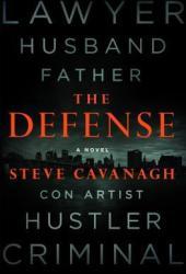 The Defense (Eddie Flynn #1) Book