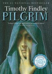 Pilgrim Book by Timothy Findley