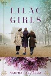 Lilac Girls (Lilac Girls, #1) Book