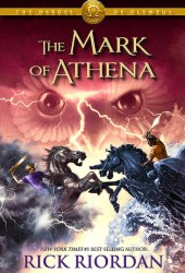 The Mark of Athena (The Heroes of Olympus, #3) Book