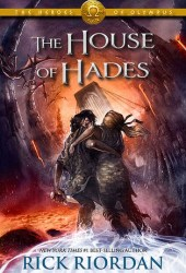 The House of Hades (The Heroes of Olympus, #4) Book