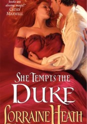 She Tempts the Duke (The Lost Lords of Pembrook, #1) Book by Lorraine Heath