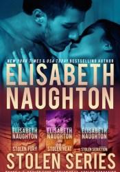 Stolen Series Box Set (Stolen, #1-3) Book by Elisabeth Naughton