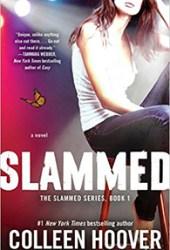 Slammed (Slammed, #1) Book