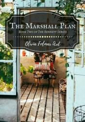 The Marshall Plan (The Bennett Series #2) Book by Olivia Folmar Ard