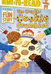 The Way the Cookie Crumbled Book by Jody Jensen Shaffer