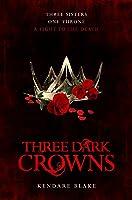 Image result for three dark crowns