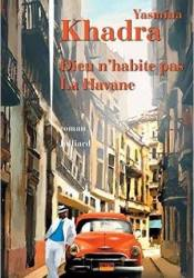 Dieu n'habite pas La Havane Book by Yasmina Khadra