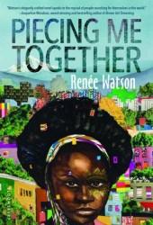 Piecing Me Together Book