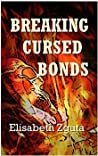 Breaking Cursed Bonds: