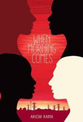 When Morning Comes Book by Arushi Raina