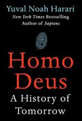 Homo Deus: A History of Tomorrow Book