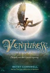 Venturess (Mechanica, #2) Book