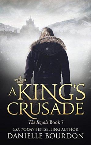 A King's Crusade: (Latvala Royals, #7)