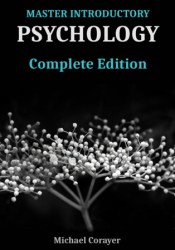 Master Introductory Psychology: Complete Edition Book by Michael Corayer