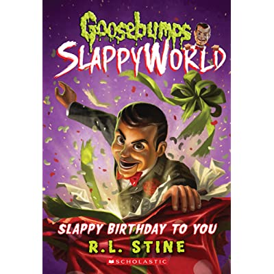 Slappy Birthday To You Goosebumps Slappyworld 1 By R L Stine