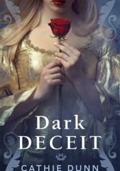 Dark Deceit  (Anarchy Trilogy, #1) Book by Cathie Dunn