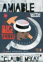 Amiable with Big Teeth Book by Claude McKay