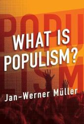 What Is Populism? Book