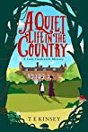 A Quiet Life In The Country (Lady Hardcastle Mysteries, #1)