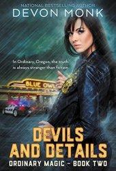 Devils and Details (Ordinary Magic, #2) Book